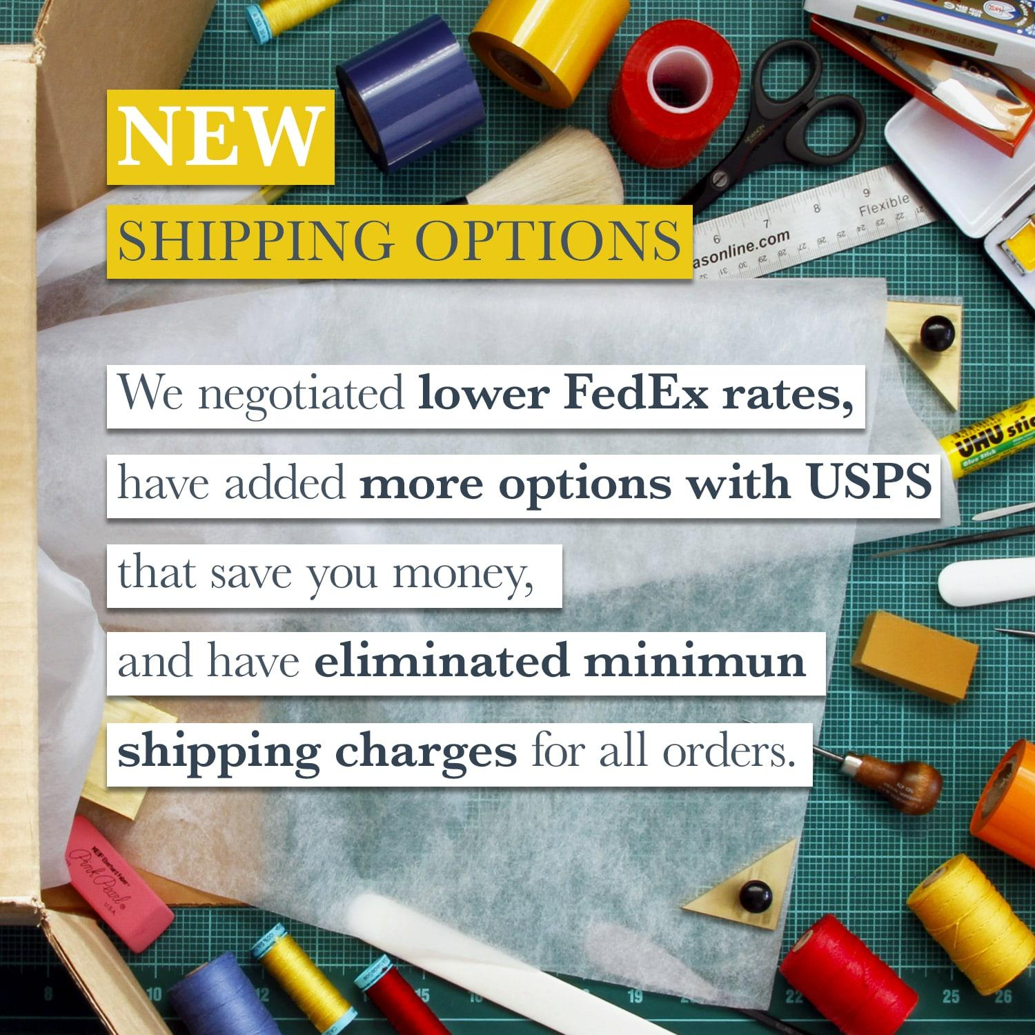 New Shipping Options and Rates!